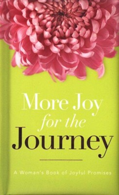 More Joy for the Journey: A Woman's Book of Joyful Promises - eBook  -