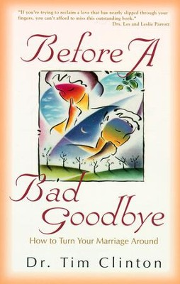 Before a Bad Goodbye - eBook  -     By: Timothy Clinton