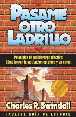 Pasame otro ladrillo - eBook  -     By: Charles R. Swindoll