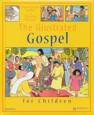 The Illustrated Gospel For Children  -     By: Jean-Francois Kieffer, Christine Ponsard