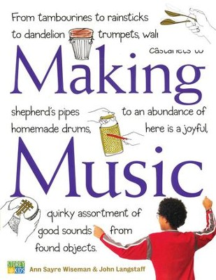 Making Music                  -     By: Ann Sayre Wiseman, John Langstaff