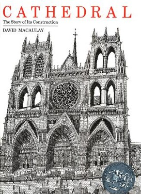 Cathedral: The Story of Its Construction, Softcover   -     By: David Macaulay