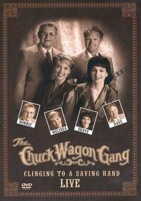 Clinging to a Saving Hand: Live DVD   -     By: The Chuck Wagon Gang