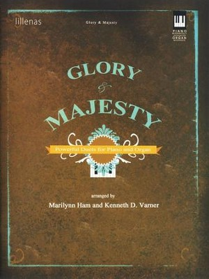 Glory & Majesty: Powerful Duets for Piano and Organ   -