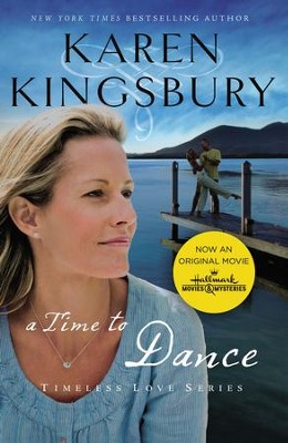 A Time to Dance: Newly Repackaged Edition - eBook  -     By: Karen Kingsbury