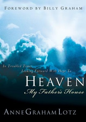 Heaven: My Father's House - eBook  -     By: Anne Graham Lotz