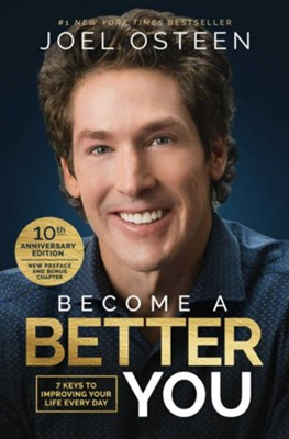 Become A Better You, 10Th Anniversary Edition   -     By: Joel Osteen