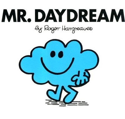 Mr. Daydream  -     By: Roger Hargreaves