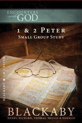 1 & 2 Peter: A Blackaby Bible Study Series - eBook  -     By: Henry T. Blackaby, Melvin Blackaby, Thomas Blackaby