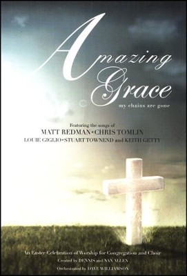 Amazing Grace-My Chains Are Gone   -     By: Dennis Allen, Nan Allen