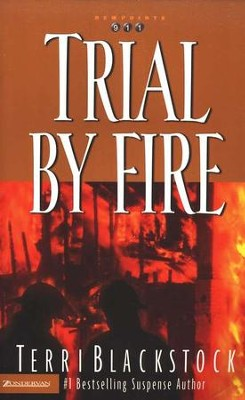Trial By Fire, Newpointe 911 Series #4   -     By: Terri Blackstock
