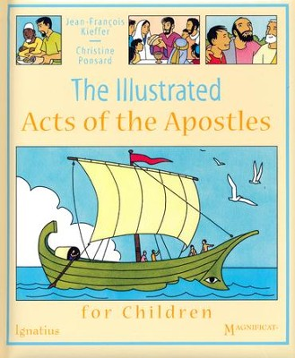 The Illustrated Acts of the Apostles for Children  -     By: Jean-Francois Kieffer, Christine Posnard