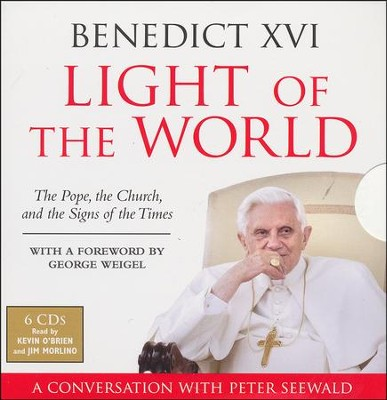 Light Of The World: The Pope, The Church and The Signs Of The Times, Audiobook on CD  -     By: Pope Benedict XVI, Peter Seewald