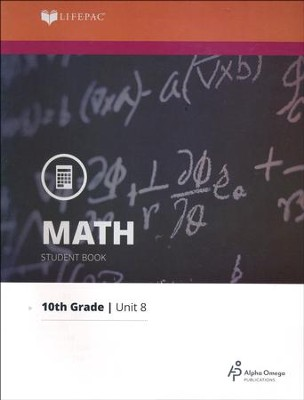 Lifepac Math Grade 10 Unit 8: Area and Volume   -