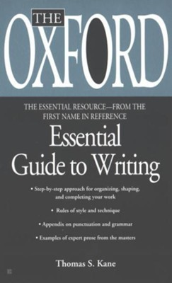 The Oxford Essential Guide to Critical Writing  -     By: Thomas S. Kane