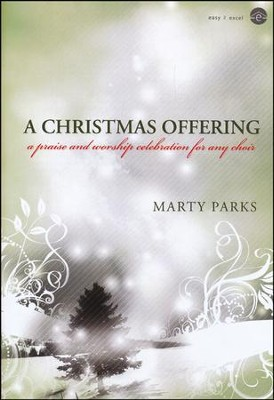Christmas Offering, A, Book  -     By: Marty Parks