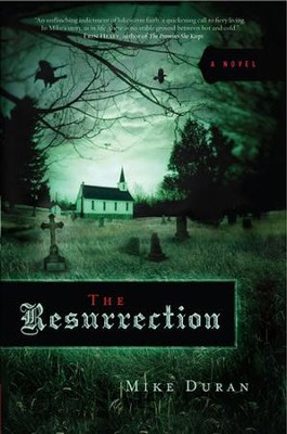 The Resurrection - eBook  -     By: Mike Duran