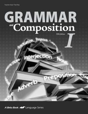 Abeka Grammar and Composition I Quizzes & Tests Key   -