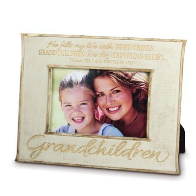 He Fills My Life With Good Things, Grandchildren Photo Frame ...