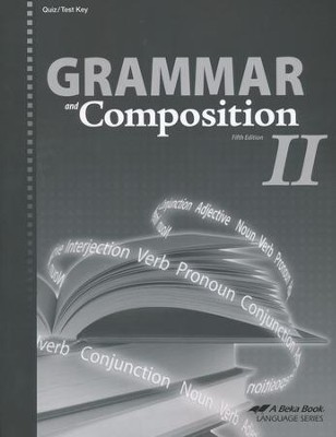 Grammar and Composition II Quizzes & Tests Key   -