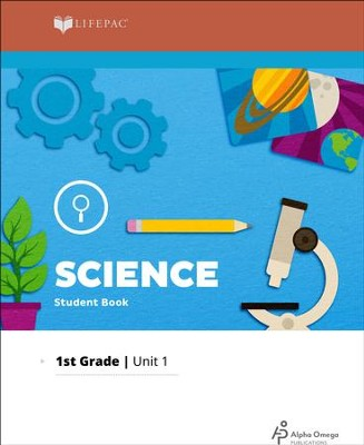 Lifepac Science Grade 1 Unit 1: You Learn With Your Eyes   -