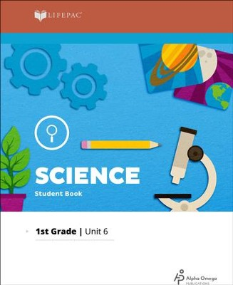 Lifepac Science Grade 1 Unit 6: Growing Up Healthy    -