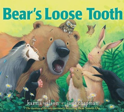 Bear's Loose Tooth - eBook  -     By: Karma Wilson     Illustrated By: Jane Chapman