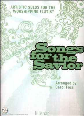 Songs For The Savior, Book  -     By: Carol Foss