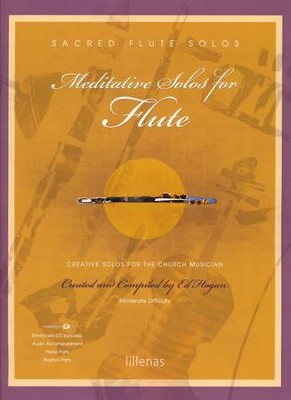 Meditative Solos for Flute (Book with CD-ROM)   -     By: Ed Hogan