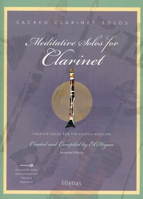Meditative Solos for Clarinet (Book with CD-ROM)   -     By: Ed Hogan