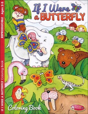 If I Were a Butterfly--Coloring Book (ages 2 to 5)  -
