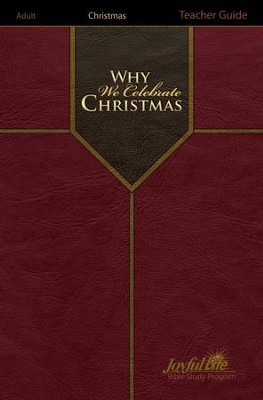 Why We Celebrate Christmas Teacher Edition   -