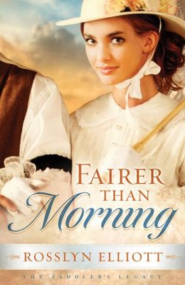 Fairer than Morning - eBook  -     By: Rosslyn Elliott
