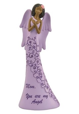 Mom, You Are My Angel Figurine  -