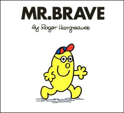 Mr. Brave  -     By: Roger Hargreaves