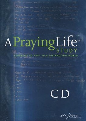 A Praying Life Study: seeJesus Ministries Seminar on Audio CD  -     By: Paul E. Miller