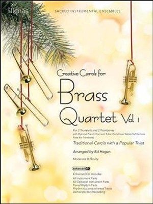 Creative Carols For Brass Quartet Vol. 1, Bk  -     By: Ed Hogan