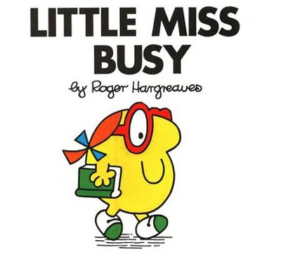 Little Miss Busy  -     By: Roger Hargreaves