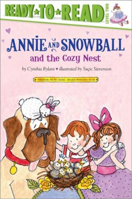 Annie and Snowball and the Cozy Nest - eBook  -     By: Cynthia Rylant