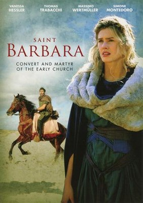 Saint Barbara: Convert and Martyr of the Early Church, DVD   -
