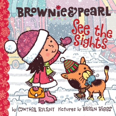 Brownie & Pearl See the Sights - eBook  -     By: Cynthia Rylant     Illustrated By: Brian Biggs