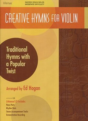 Creative Hymns For Violin, Book W/ Enhanced C  -     By: Ed Hogan