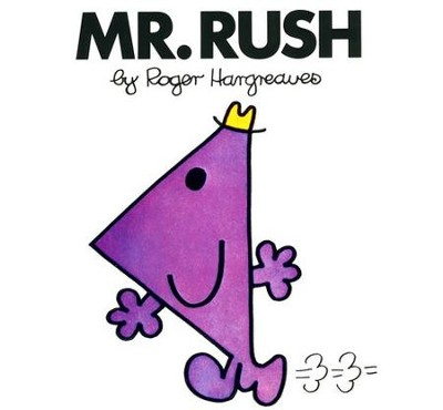 Mr. Rush  -     By: Roger Hargreaves