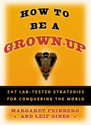 How to Be a Grown-Up - eBook  -     By: Margaret Feinberg, Leif Oines