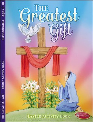 Easter--The Greatest Gift Activity Book (ages 8 to 10)  -