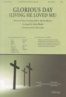 Glorious Day (Living He Loved Me), Anthem  -     By: Gary Rhodes