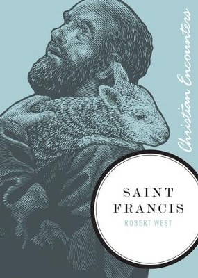 Saint Francis - eBook  -     By: Robert West