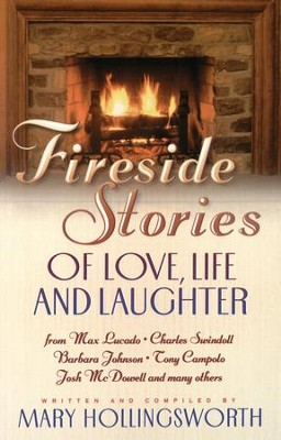 Fireside Stories of Faith, Family and Friendship - eBook  -     By: Mary Hollingsworth