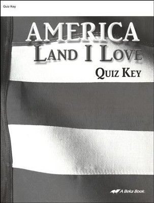 Abeka America: Land I Love Quizzes Key   -