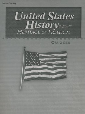 Abeka United States History in Christian Perspective:   Heritage of Freedom Quizzes Key  -